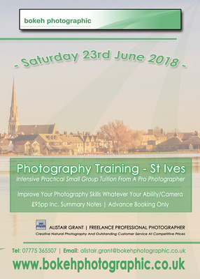 Latest News: Photography Training Course in St Ives Cambridgeshire. © bokeh photographic (Alistair Grant): Freelance Photographer in Cambridgeshire, Bedfordshire, Northamptonshire, Norfolk, Suffolk, Essex, Hertfordshire and across the UK.