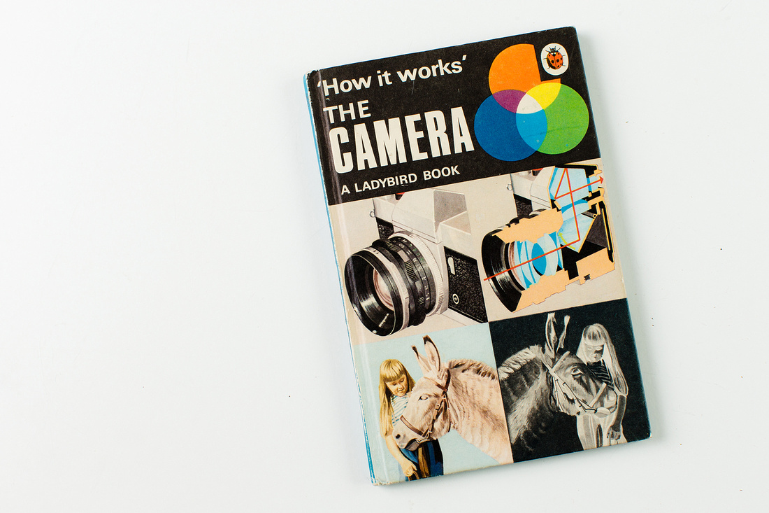 Ladybird Book The Camera – How it Works. © bokeh photographic (Alistair Grant), St Ives, Cambridgeshire | Email: alistair.grant@bokehphotographic.co.uk, Tel: 07775 365507.